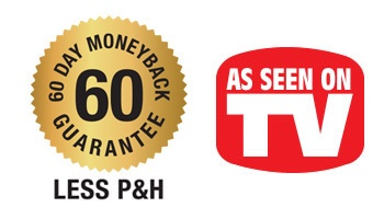 60 Day Money Back Guarantee | As Seen on TV