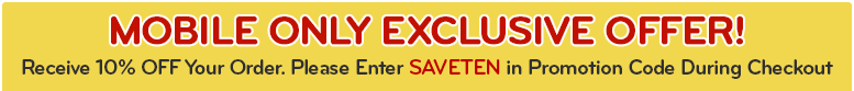 MOBILE ONLY EXCLUSIVE OFFER - SAVE 10% with Code SAVETEN