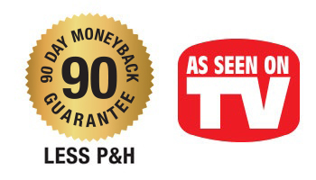 90 Day Money Back Guarantee | As Seen on TV