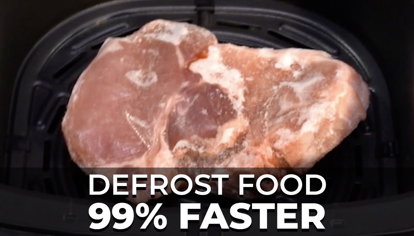 Defrost Food 99% Faster
