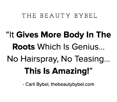 Quote From The Beauty Bybel: It gives more body in the roots which is genius. No teasing, no hairspray. This is amazing!