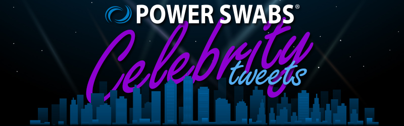 Power Swabs Celebrity Tweets